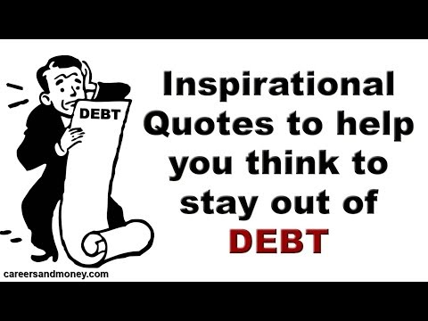 Inspirational Quotes to Help You Think to Stay Out of Debt
