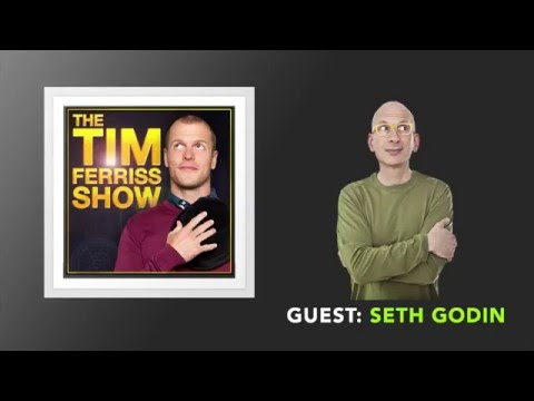 Seth Godin Interview (Full Episode) | The Tim Ferriss Show (Podcast)